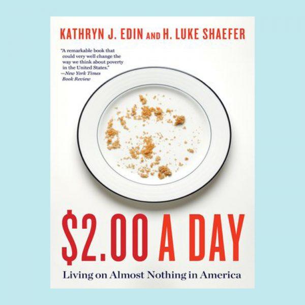 2 Dollars A Day, Kathryn Edin